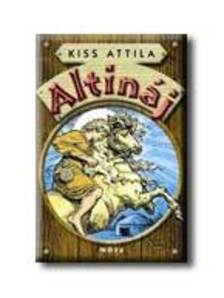 Kiss Attila - ALTIN�J2006.