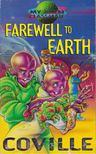COVILLE, BRUCE - Farewell to Earth [antikvár]