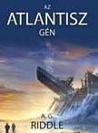 Riddle A. G. - Az Atlantisz-g�n [eK�nyv: epub,  mobi]