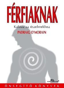 Padraig O'Morain - F�RFIAKNAK - KALAUZ AZ �RZELMEKHEZ