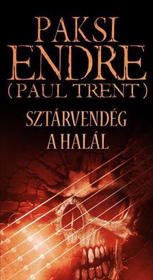 Paksi Endre (Paul Trent) - Sztárvendég a Halál