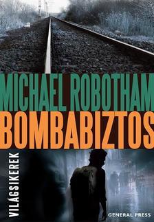 Michael Robotham - Bombabiztos #