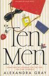 GRAY, ALEXANDRA - Ten Men [antikv�r]