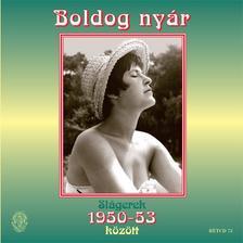- Boldog nyár - Slágerek 1950-1953 között CD