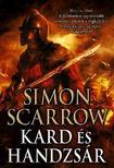 Simon Scarrow - Kard és handzsár