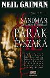 Neil Gaiman - Sandman, az �lmok Fejedelme:P�r�k �vszaka - K�preg�ny 4.k�tet