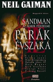 Neil Gaiman - Sandman,az Álmok Fejedelme:Párák évszaka - Képregény 4.kötet
