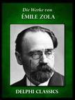 �MILE ZOLA - Die Werke von Emile Zola (Illustrierte) [eK�nyv: epub,  mobi]