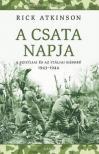 Rick Atkinson - A csata napja. A szicíliai és az itáliai háború 1943-1944.