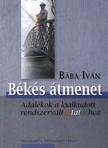 B�ba Iv�n - B�K�S �TMENET - ADAL�KOK A KIALKUDOTT RENDSZERV�LTOZTAT�SHOZ