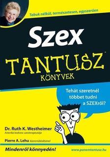 WESTHEIMER, RUTH K. DR. - SZEX - TANTUSZ KÖNYVEK -