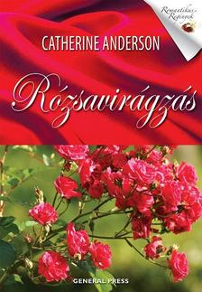 Catherine Anderson - R�zsavir�gz�s