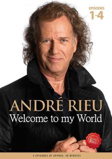 Andr� Rieu - WELCOME TO MY WORLD