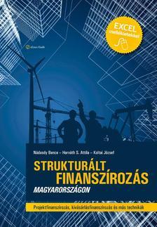 N�dasdy Bence - Horv�th S. Attila - Koltai J�zsef - Struktur�lt finansz�roz�s Magyarorsz�gon