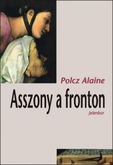 Polcz Alaine - Asszony a fronton [eK�nyv: epub, mobi]