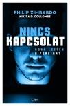 Philip Zimbardo - D.Nikita Coulombe - Nincs kapcsolat - Hova lettek a f�rfiak? [eK�nyv: epub, mobi]