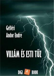 Gell�ri Andor Endre - Vill�m �s esti t�z [eK�nyv: epub, mobi]