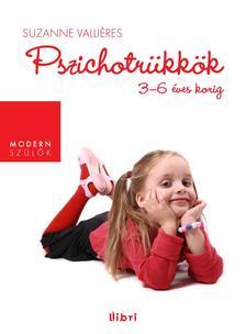 VALLI�RES, SUZANNE - PSZICHOTR�KK�K - 3-6 �VES KORIG