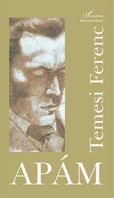 Temesi Ferenc - Ap�m (2. kiad�s, puhafedeles v�ltozat)
