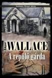Edgar Wallace - A rep�l� g�rda [eK�nyv: epub,  mobi]