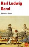 Alexandre DUMAS - Karl Ludwig Sand [eK�nyv: epub,  mobi]