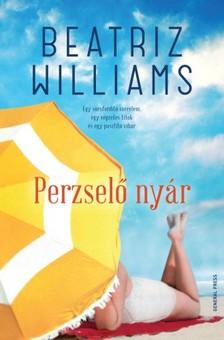 Beatriz Williams - Perzselő nyár [eKönyv: epub, mobi]