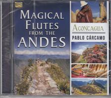 - MAGICAL FLUTES FROM THE ANDES - ACONCAGUA PABLO C�RCAMO CD