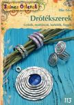Elke Eder - Drótékszerek. Gyűrűk, nyakláncok, karkötők, függők
