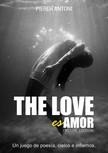 Antoni Piereh - The love es amor [eKönyv: epub,  mobi]