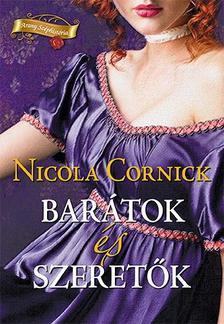 Nicola Cornick - Barátok és szeretők