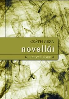 Csáth Géza - Csáth Géza novellái [eKönyv: epub, mobi]