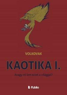 Volkovak - Kaotika I. [eK�nyv: epub, mobi]