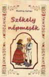 Bisztray Gy�rgy - Sz�kely n�pmes�k
