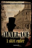 Edgar Wallace - A sötét ember [eKönyv: epub, mobi]