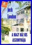 Jack London - A nagy h�z kis asszonyk�ja [eK�nyv: epub, mobi]