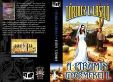 L�RINCZ L.L�SZL� - A PIRAMIS GYERMEKEI I-II.