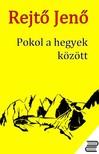REJT� JEN� - Pokol a hegyek k�z�tt [eK�nyv: epub, mobi]