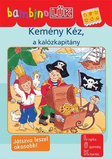 LDI138 - Kem�ny K�z, a kal�zkapit�ny - Bambino L�K