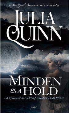 Julia Quinn - Minden �s a hold