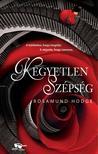 Rosamund Hodge - Kegyetlen sz�ps�g
