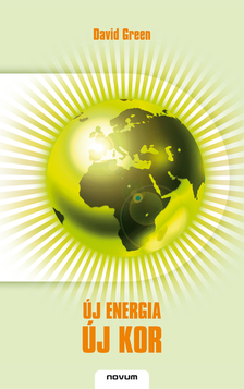 GREEN, DAVID - Új energia, új kor