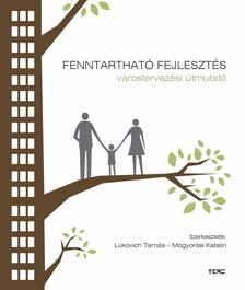 Lukovich Tam�s-Mogyor�si Katalin - Fenntarthat� fejleszt�s