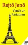 REJTŐ JENŐ - Vanek úr Párizsban [eKönyv: epub, mobi]