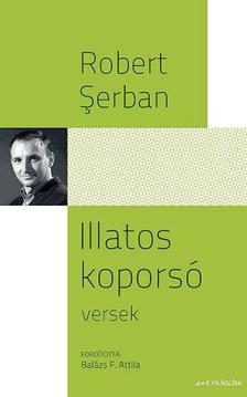 Robert Serban - Illatos kopors�