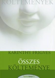 Karinthy Frigyes - Karinthy Frigyes �sszes k�ltem�nye [eK�nyv: epub, mobi]