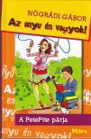 N�GR�DI G�BOR - AZ ANYU �N VAGYOK - A PETEPITE P�RJA