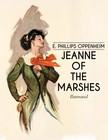 Oppenheim E. Phillips - Jeanne of the Marshes [eKönyv: epub,  mobi]