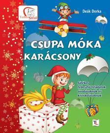 De�k Dorka - CSUPA M�KA - KAR�CSONY