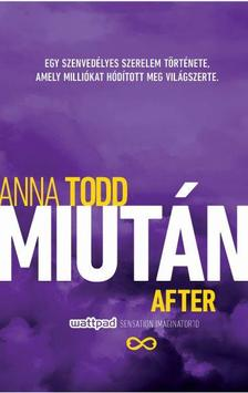 TODD, ANNA  - Miut�n / After