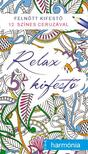 - Relax kifestő - harmónia